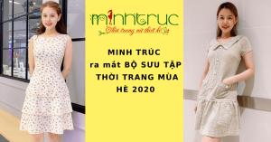 MINH TRÚC ra mắt BST THỜI TRANG MÙA HÈ 2020