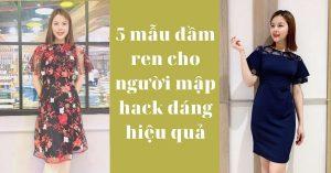 5 mẫu đầm ren cho người mập hack dáng hiệu quả